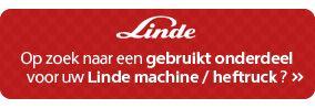 Op zoek naar gebruikte onderdelen voor uw Linde machine | klik hier